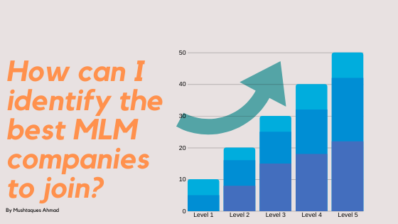 How can I identify the best MLM companies to join?