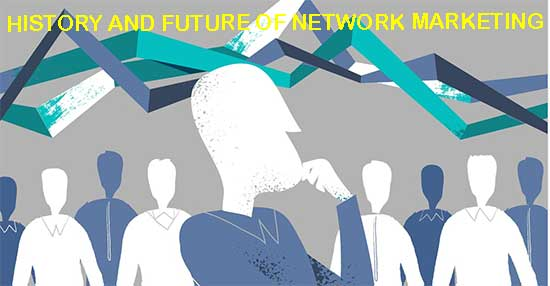 History and future of network marketing