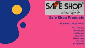 Safe Shop Products
