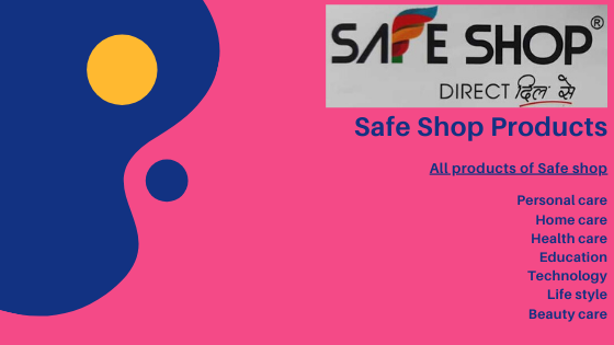 Safe Shop Products