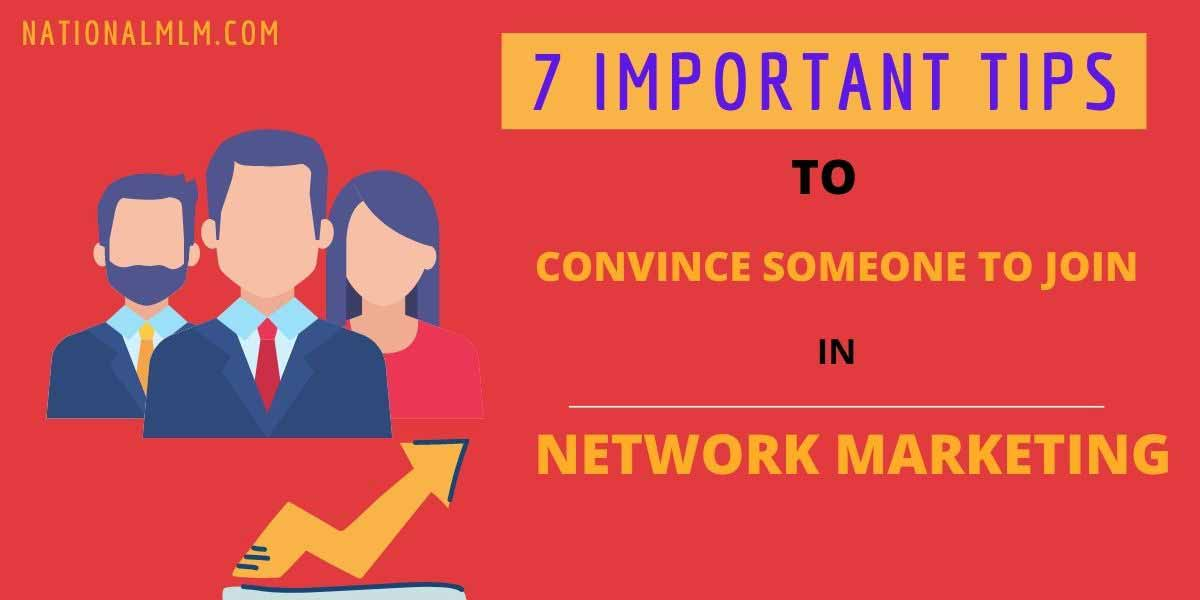 convince someone to join the network marketing