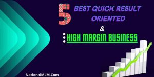 5 Best quick result oriented & high margin business in India 2021