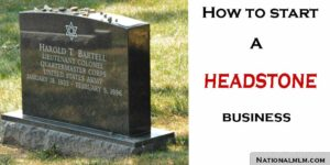 How to start a headstone business with great tips