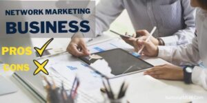 13 Pros and cons of network marketing (Full Guide)